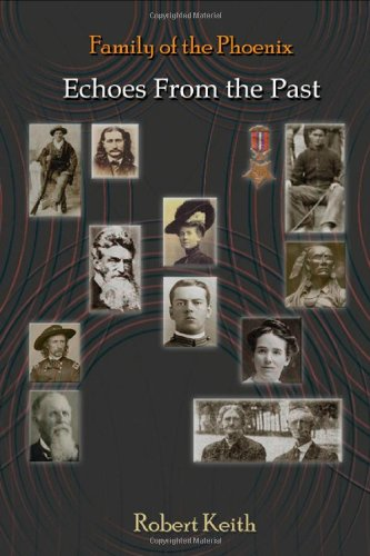9781621372271: Family of the Phoenix: Echoes from the Past
