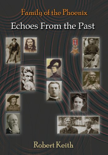 9781621372288: Family of the Phoenix: Echoes from the Past