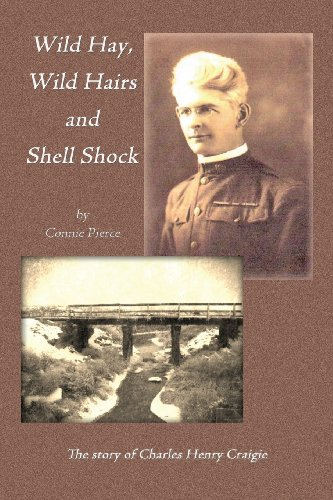 9781621372356: Wild Hay, Wild Hairs and Shell Shock