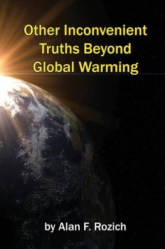 9781621374190: Other Inconvenient Truths Beyond Global Warming