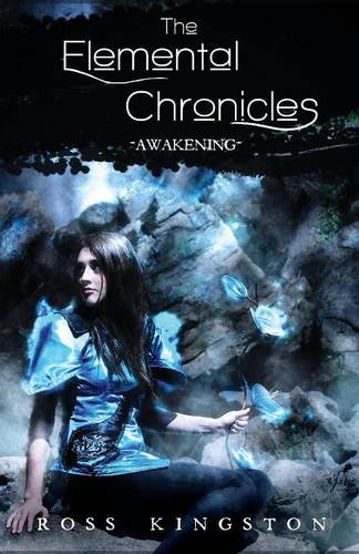 9781621374848: The Elemental Chronicles: Awakening