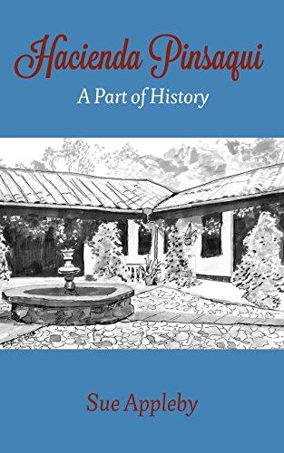 9781621375548: Hacienda Pinsaqui: A Part of History