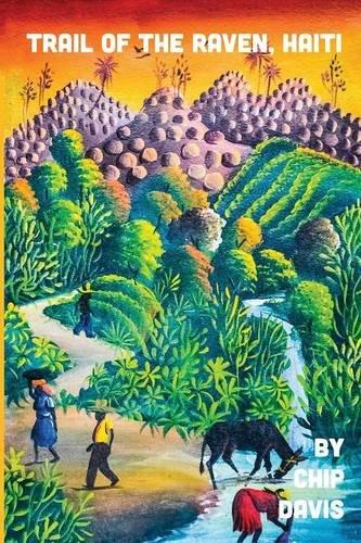 9781621375616: Trail of the Raven, Haiti