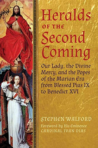 Heralds of the Second Coming : Our: Stephen Walford