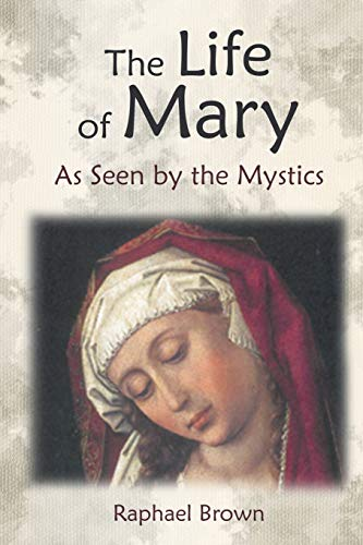 9781621380474: The Life of Mary As Seen by the Mystics