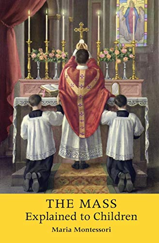 9781621381198: The Mass Explained to Children
