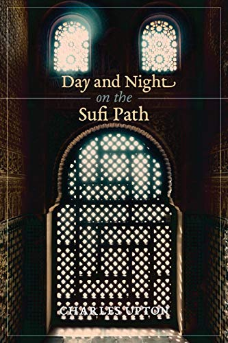 9781621381358: Day and Night on the Sufi Path