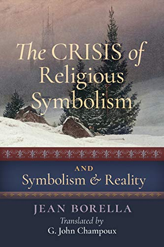 9781621381914: The Crisis of Religious Symbolism & Symbolism and Reality