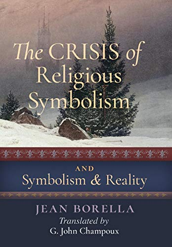 9781621381921: The Crisis of Religious Symbolism & Symbolism and Reality