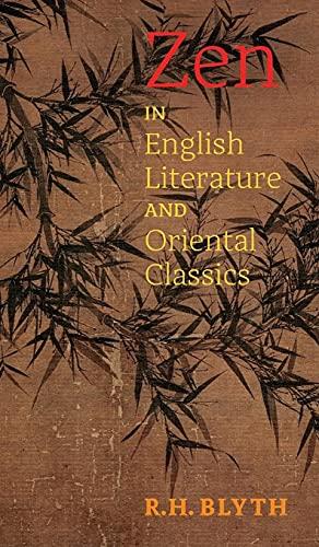 9781621389729: Zen in English Literature and Oriental Classics