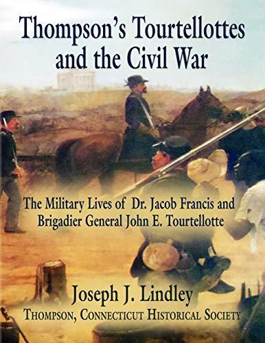 9781621417149: Thompson's Tourtellottes and the Civil War