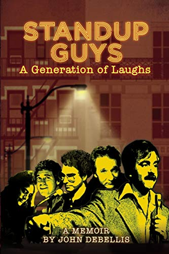9781621417644: Standup Guys: A Generation of Laughs
