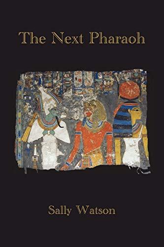 9781621417897: The Next Pharaoh