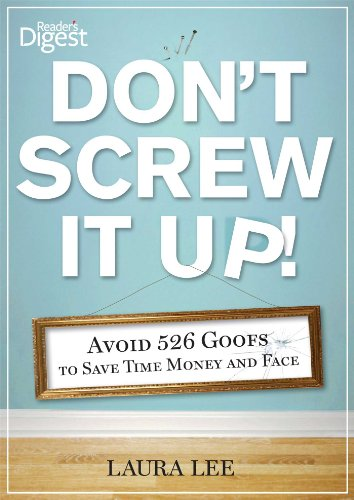 Don't Screw It Up! : Avoid 434: Reader's Digest