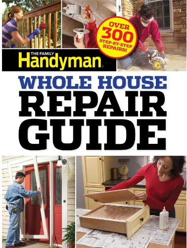 9781621450566: Family Handyman Whole House Repair Guide: Over 300