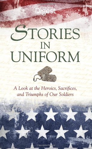 9781621450634: Stories in Uniform: A Look at the Heroics, Sacrifices, and Triumphs of our Soldiers