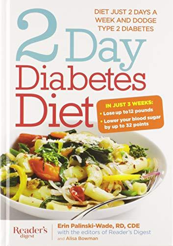 2 Day Diabetes Diet: Power Burn Just 2 Days a Week to Drop the Pounds: Palinski-Wade, Erin; Bowman,...