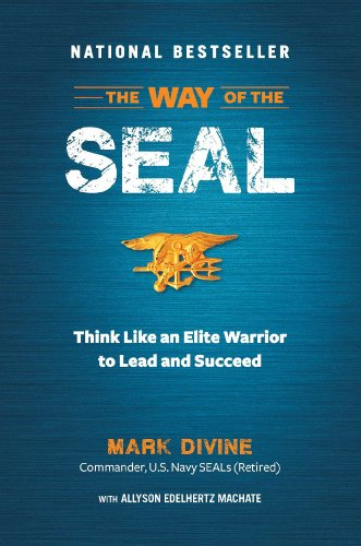 9781621451099: The Way of the Seal: Think Like an Elite Warrior to Lead and Succeed