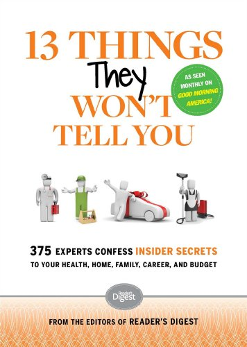 13 Things They Won't Tell You: The Editors of