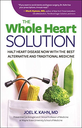 9781621451433: The Whole Heart Solution: Halt Heart Disease Now with the Best Alternative and Traditional Medicine