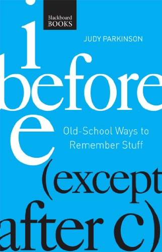 9781621451846: I Before E Except After C: Old-school Ways to Remember Stuff