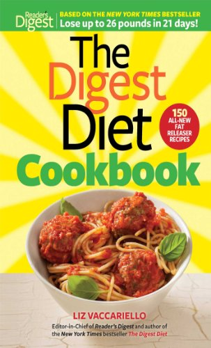 9781621451969: The Digest Diet Cookbook: 150 All-New Fat Releasing Recipes to Lose Up to 26 lbs in 21 Days!