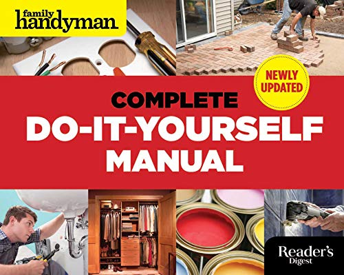 The Complete Do-It-Yourself Manual (Hardback): Editors of Family Handyman