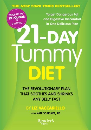 21-Day Tummy Diet: A Revolutionary Plan that Soothes and Shrinks Any Belly Fast: Vaccariello, Liz