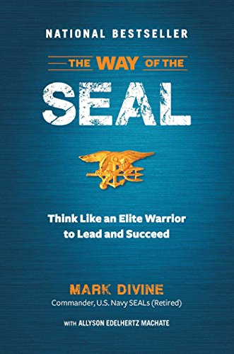 9781621452119: The Way of the SEAL: Think Like An Elite Warrior to Lead and Succeed