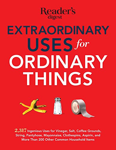 9781621452126: Extraordinary Uses for Ordinary Things: 2,317 Ingenious Uses for Vinegar, Salt, Coffee Grounds, String, Panty Hose, Mayonnaise, Clothes Pins, Aspirin, and More than 200 Other Houlsehold Items