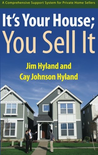 9781621473251: It's Your House; You Sell It