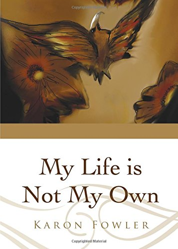 9781621475088: My Life is Not My Own