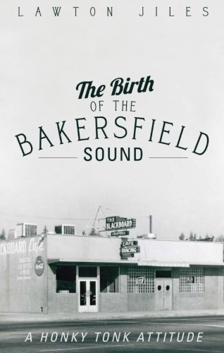 9781621477839: The Birth of the Bakersfield Sound
