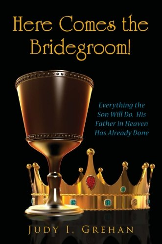 9781621478027: Here Comes the Bridegroom!