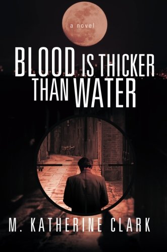 9781621478393: Blood is Thicker Than Water