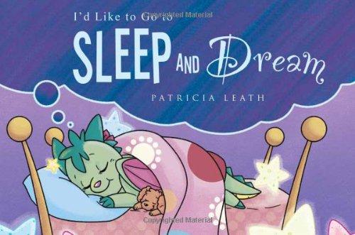 9781621478775: I'd Like to Go to Sleep and Dream