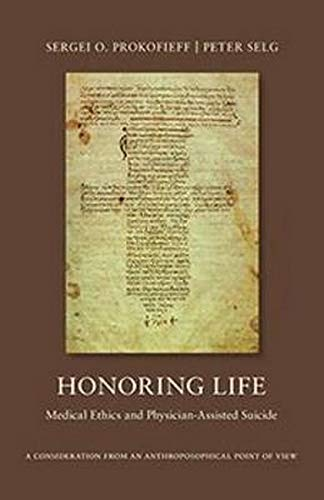 9781621480532: Honoring Life: Medical Ethics and Physician-Assited Suicide