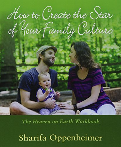 9781621481393: How to Create the Star of Your Family Culture: The Heaven on Earth Workbook