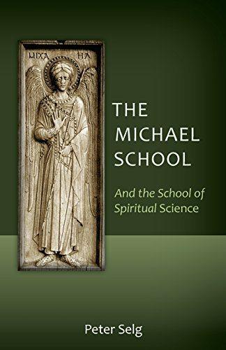9781621481553: The Michael School: And the School of Spiritual Science