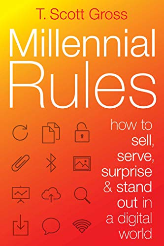 9781621534235: Millennial Rules: How to Connect with the First Digitally Savvy Generation of Consumers and Employees