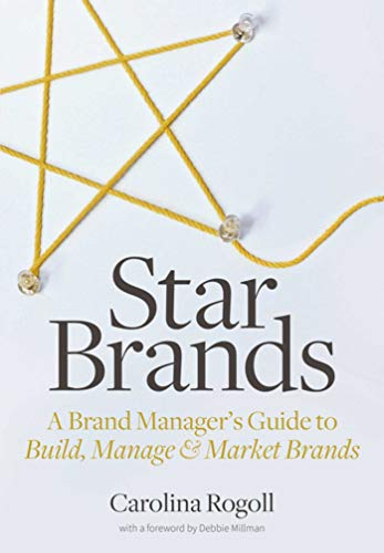 9781621534631: Star Brands: A Brand Manager's Guide to Build, Manage & Market Brands