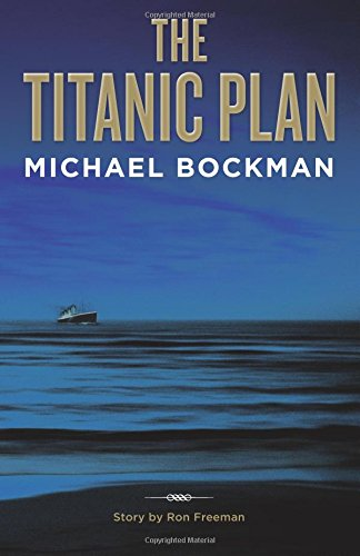 9781621546283: The Titanic Plan