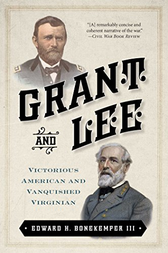 9781621570103: Grant and Lee: Victorious American and Vanquished Virginian