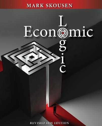 9781621572220: Economic Logic Fourth Edition