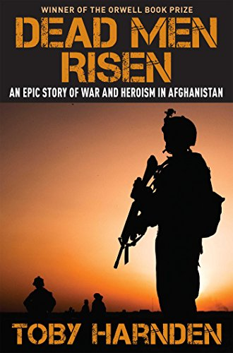 9781621572718: Dead Men Risen: An Epic Story of War and Heroism in Afghanistan