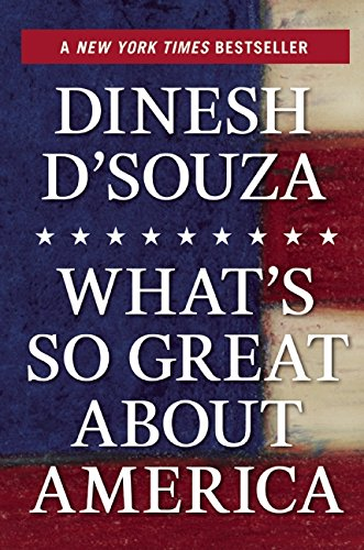 9781621572725: What's So Great about America
