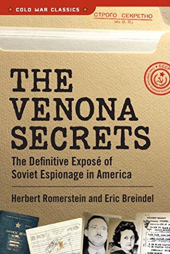 9781621572954: The Venona Secrets: The Definitive Exposé of Soviet Espionage in America (Cold War Classics)