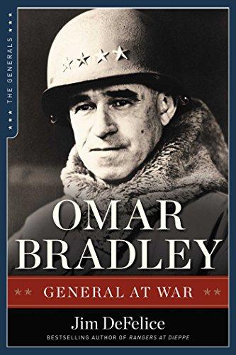 Omar Bradley: General at War (Generals): DeFelice, Jim