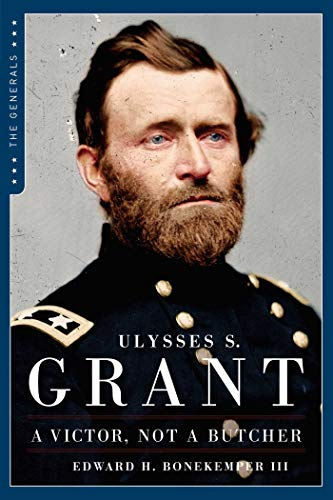 9781621573036: Ulysses S. Grant: A Victor Not a Butcher