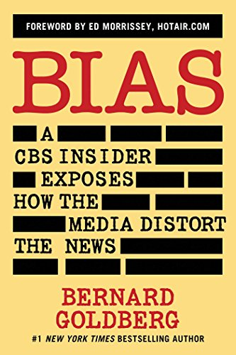 9781621573111: Bias: A CBS Insider Exposes How the Media Distort the News